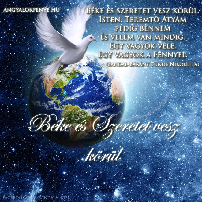 Angyali üzenet-Béke és Szeretet vesz körül