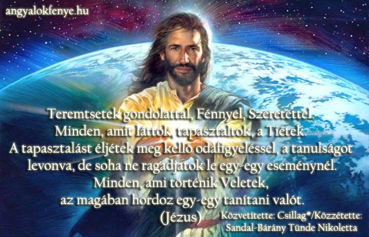 Photo of Jézus üzenete: Minden, amit láttok, tapasztaltok, a Tiétek