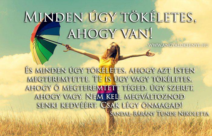 Photo of Angyali üzenet: Minden úgy tökéletes, ahogy van!