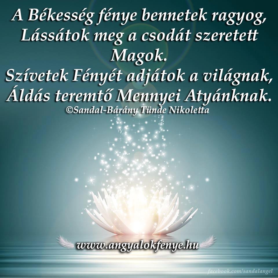 Photo of Angyali vers-üzenet: A Békesség fénye bennetek ragyog