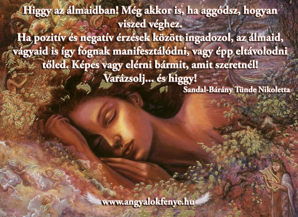 Photo of Angyali üzenet: Higgy az álmaidban!