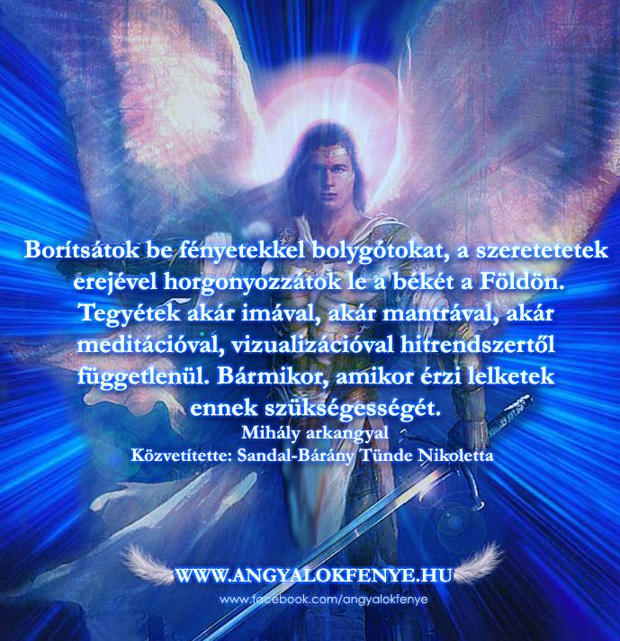 Photo of Mihály arkangyal üzenete: Borítsátok be fényetekkel bolygótokat