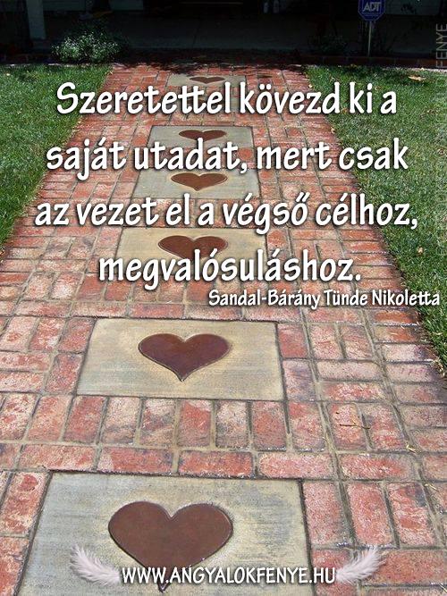 Photo of Angyali üzenet: Szeretettel kövezd ki utadat