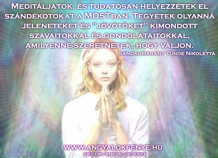 Angyali üzenet-Helyezzétek el szándékotokat a mostban