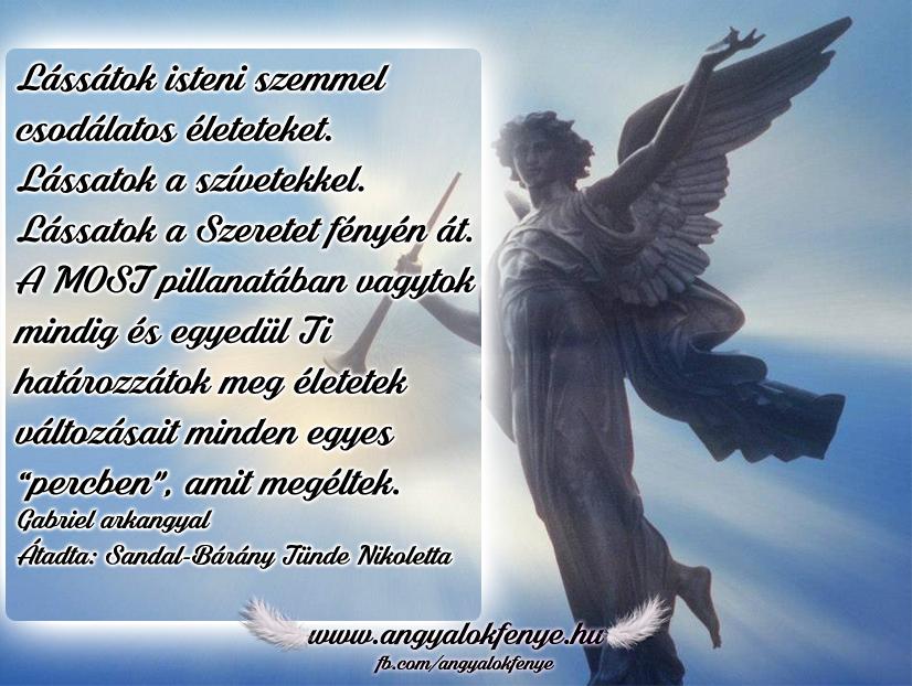Photo of Gabriel arkangyal üzenete: Lássatok a Szeretet fényén át