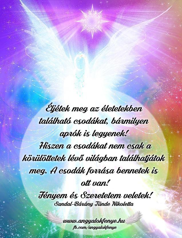 Angyali üzenet-Éljétek meg az életetekben található csodákat