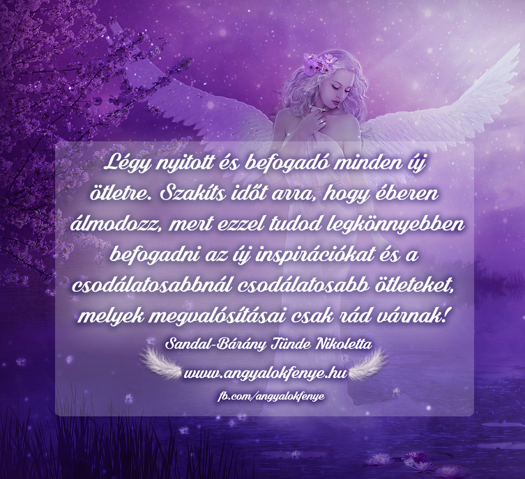 Photo of Angyali üzenet: Szakíts időt arra, hogy éberen álmodozz