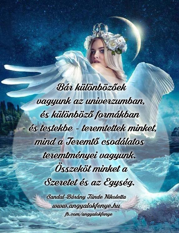 Photo of Angyali üzenet: Bár különbözőek vagyunk az univerzumban…