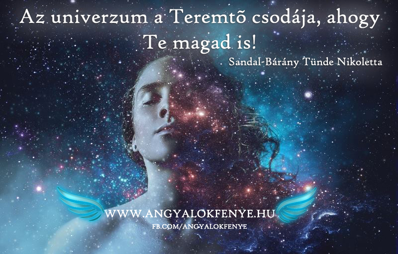 Photo of Angyali üzenet: Az univerzum a Teremtő csodája