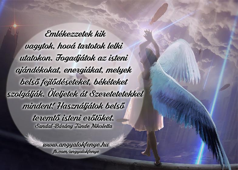 Angyali üzenet-Emlékezzetek kik, hová tartotok
