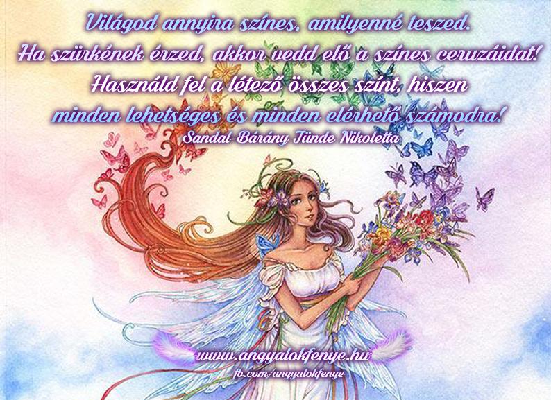 Angyali üzenet-Világod annyira színes, amilyenné teszed