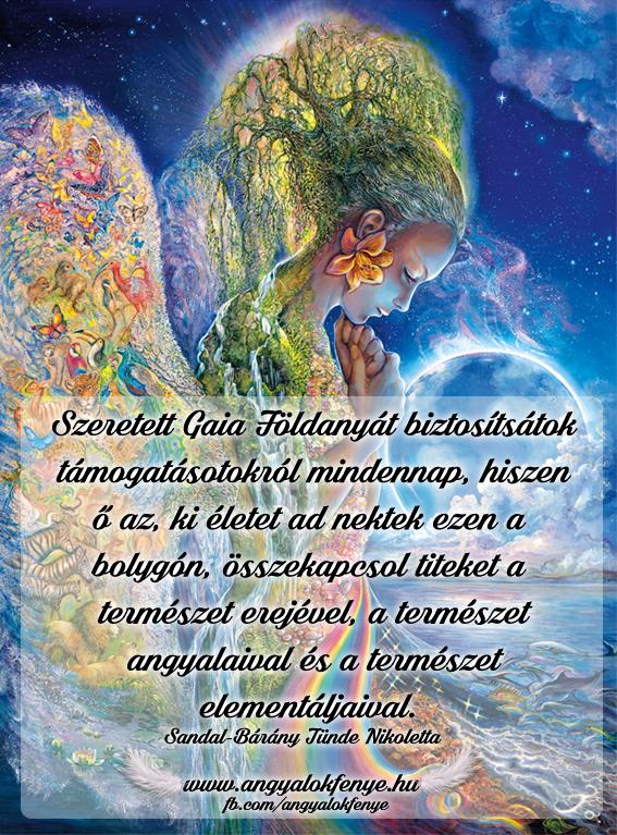 Photo of Angyali üzenet: Gaia Földanyát biztosítsátok támogatásotokról mindennap