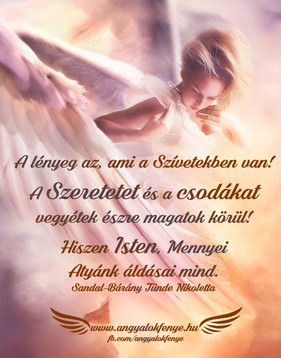 Angyali üzenet-A lényeg az, ami a Szívetekben van