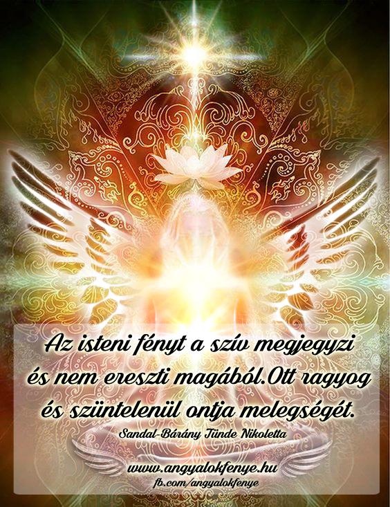 Angyali üzenet-Az isteni fényt a szív megjegyzi