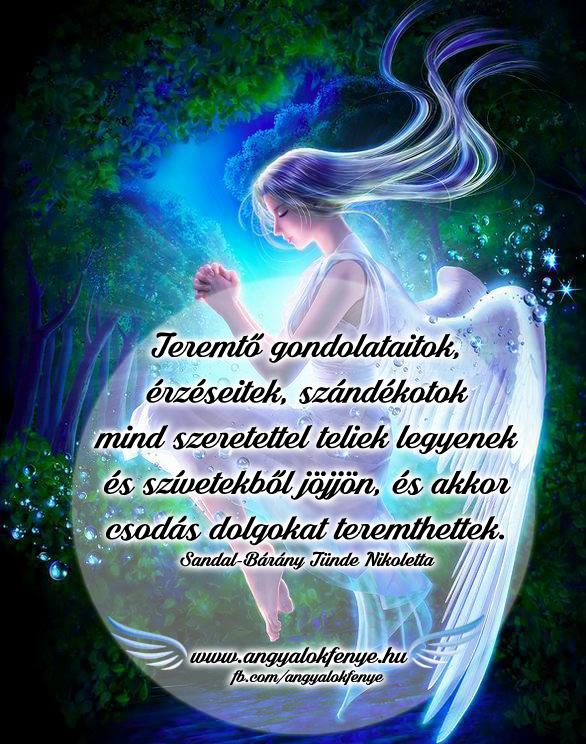Photo of Angyali üzenet: Teremtő gondolataitok szeretettel teliek legyenek