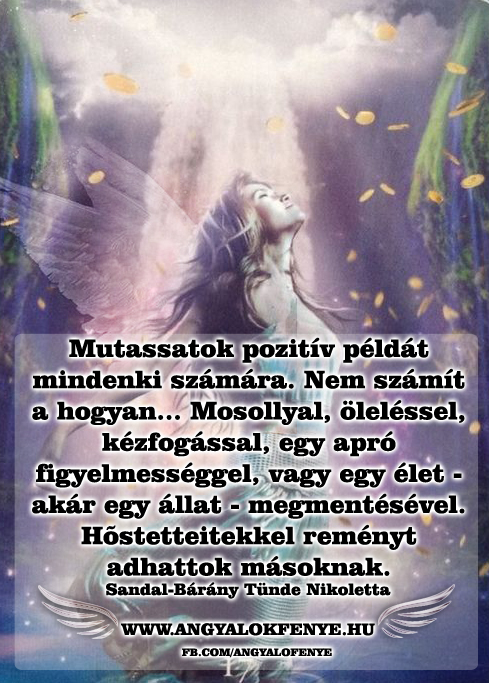Photo of Angyali üzenet: Mutassatok pozitív példát
