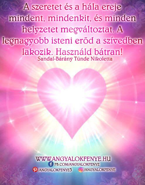 Photo of Angyali üzenet: A szeretet és a hála ereje minden helyzetet megváltoztat