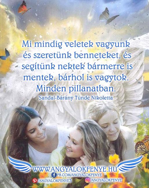 Angyali üzenet-Mi mindig veletek vagyunk