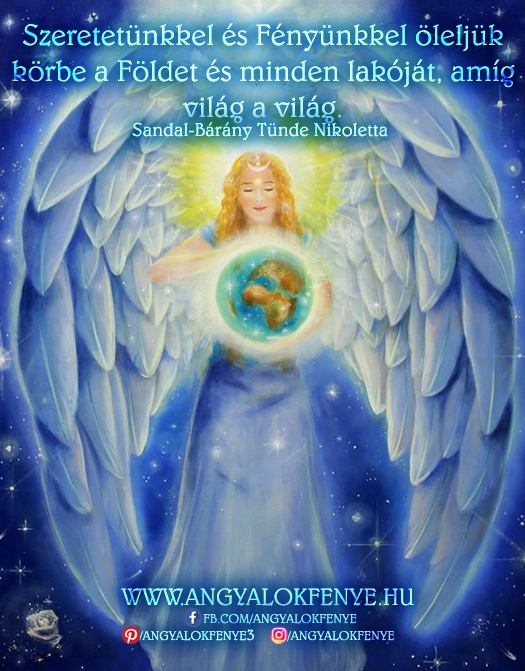 Photo of Angyali üzenet: Szeretetünkkel és Fényünkkel öleljük körbe a Földet