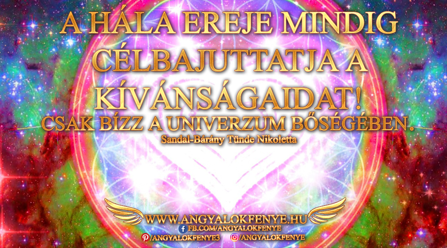 Photo of Angyali üzenet: A hála ereje mindig célbajuttatja a kívánságaidat