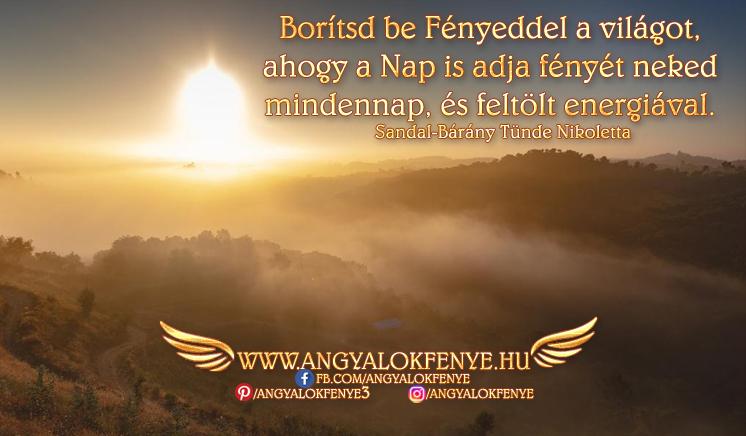 Photo of Angyali üzenet: Borítsd be Fényeddel a világot