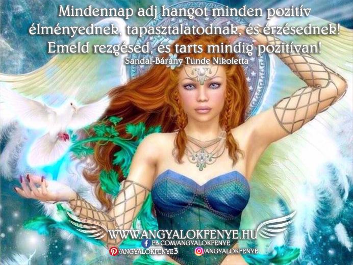 Photo of Angyali üzenet: Mindennap adj hangot minden pozitív élményednek