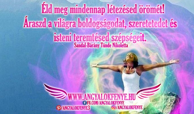 Photo of Angyali üzenet: Éld meg mindennap létezésed örömét