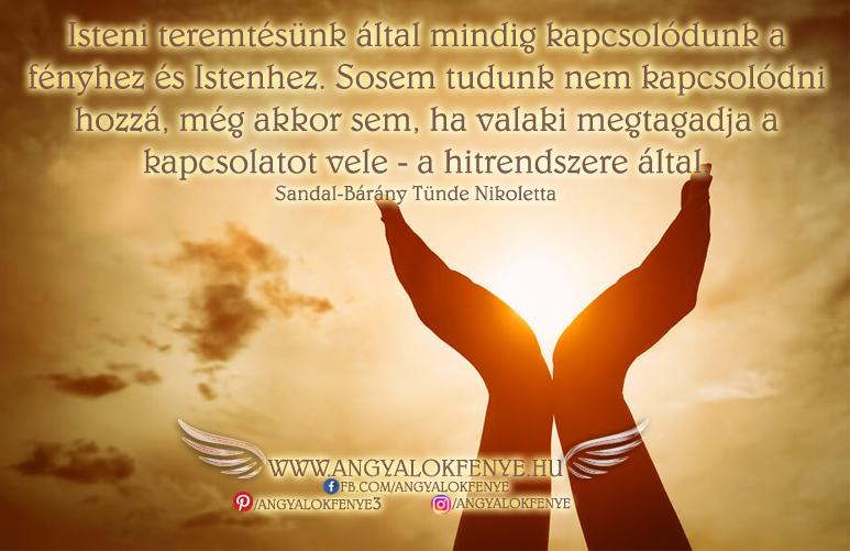 Photo of Angyali üzenet: Isteni teremtésünk által mindig kapcsolódunk a fényhez