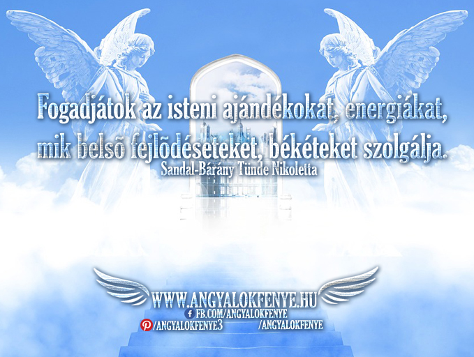 Photo of Angyali üzenet: Fogadjátok az isteni ajándékokat