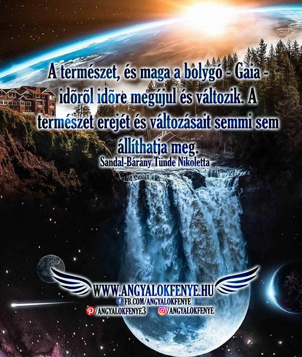 Photo of Angyali üzenet: Gaia időről időre megújul és változik