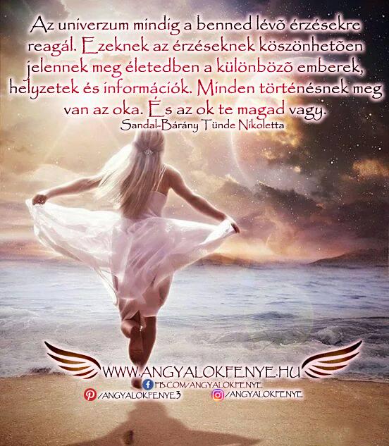 Photo of Angyali üzenet: Az univerzum mindig a benned lévő érzésekre reagál