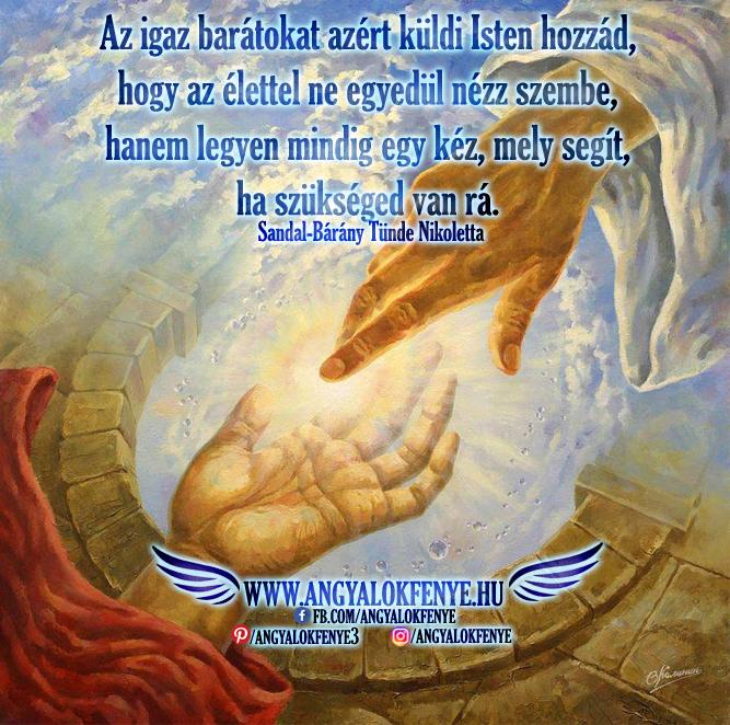 Photo of Angyali üzenet: Az igaz barátokat azért küldi Isten hozzád…