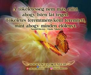 Angyali üzenet-A tökéletesség nem más, mint ahogy Isten lát téged