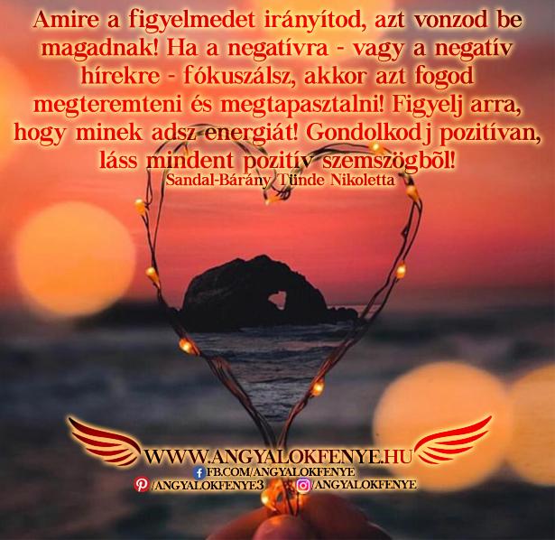 Angyali üzenet-Amire a figyelmedet irányítod, azt vonzod be magadnak