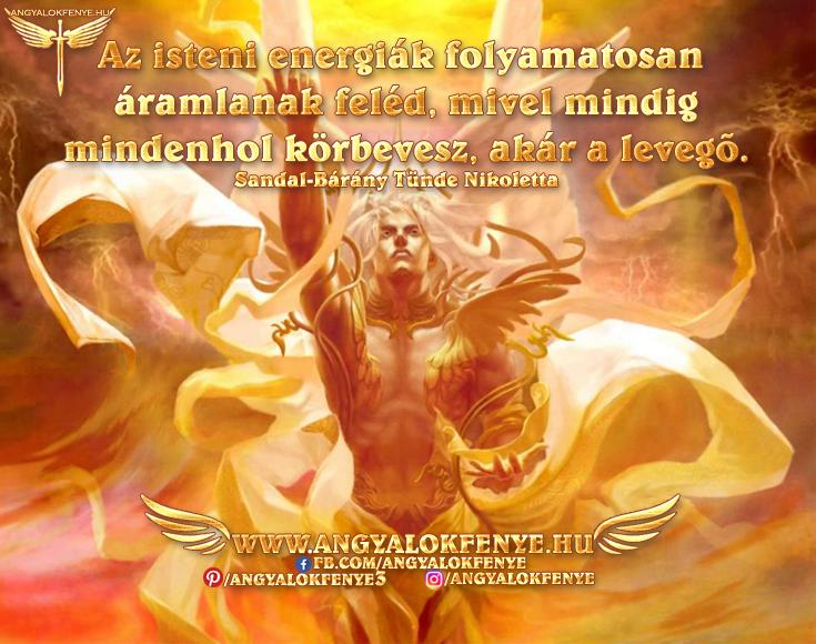 Angyali üzenet-Az isteni energiák folyamatosan áramlanak feléd