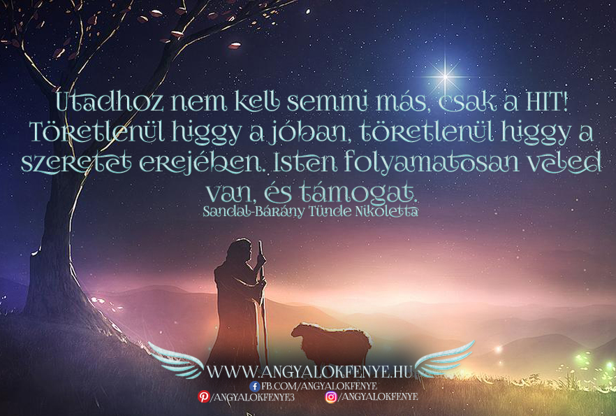 Photo of Angyali üzenet: Utadhoz nem kell semmi más, csak a hit