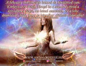 Angyali üzenet-A békesség frekvenciája benned van