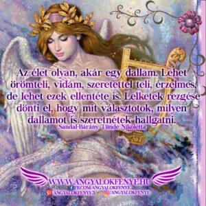 Angyali üzenet-Az élet olyan, akár egy dallam