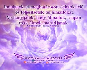 Angyali üzenet-Induljatok el meghatározott célotok felé