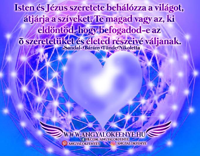 Angyali üzenet-Isten és Jézus szeretete behálózza a világot