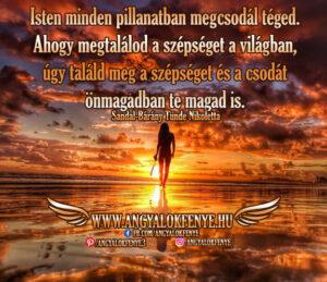 Angyali üzenet-Isten minden pillanatban megcsodál téged