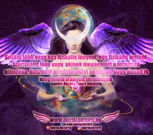 Angyali üzenet-Sokkal több vagy egy fizikális lénynél