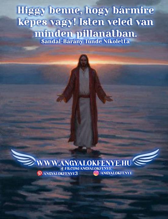 Angyali üzenet-Higgy benne, hogy bármire képes vagy