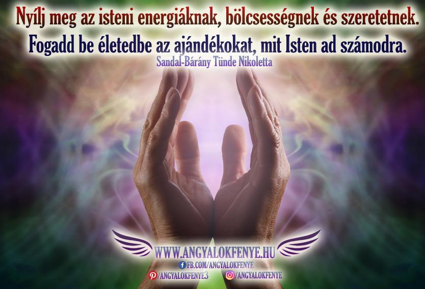Angyali üzenet-Nyílj meg az isteni energiáknak