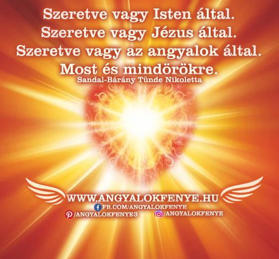 Photo of Angyali üzenet: Szeretve vagy Isten által