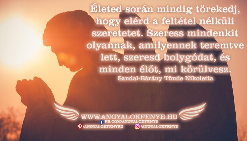 Photo of Angyali üzenet: Életed során mindig törekedj a feltétel nélküli szeretetetre