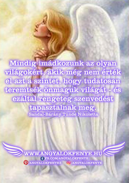 Angyali üzenet-Mindig imádkozunk a világokért