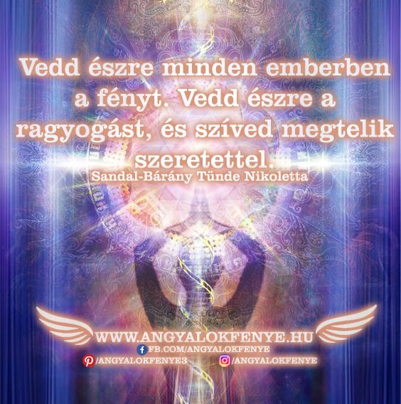 Photo of Angyali üzenet: Vedd észre minden emberben a fényt