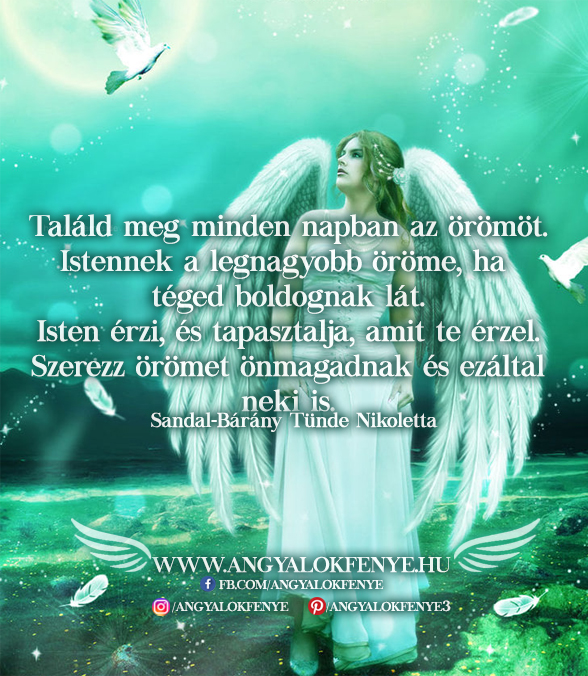 Angyali üzenet-Találd meg minden napban az örömöt