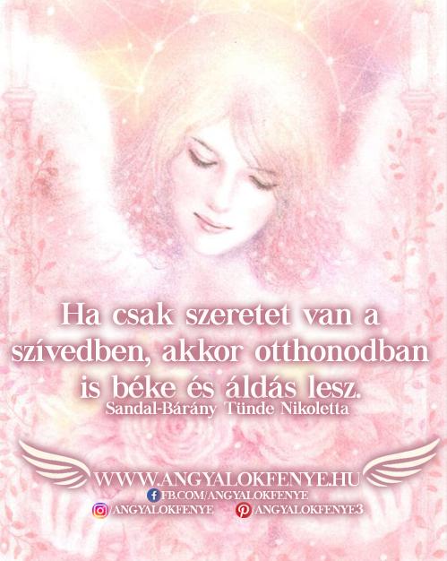 Angyali üzenet-Ha csak szeretet van a szívedben